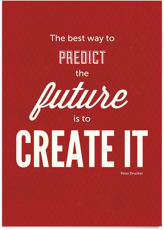 Peter Drucker's'Create the Future'